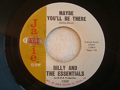 "Billy And The Essentials ""Maybe You'll Be There"" Jamie 7"" 45 Strong VG+"