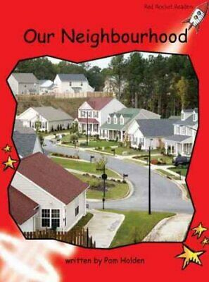 Our Neighbourhood: Early (Standard English Edition): Level 1 by Pam Holden...