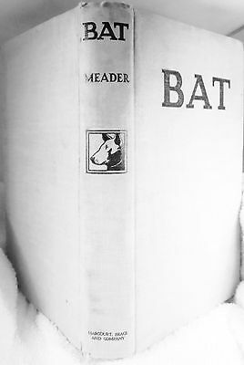 Dog Book BAT The Story of a Bull Terrier Meader/Signed HBFE 1939 FABULOUS RARE