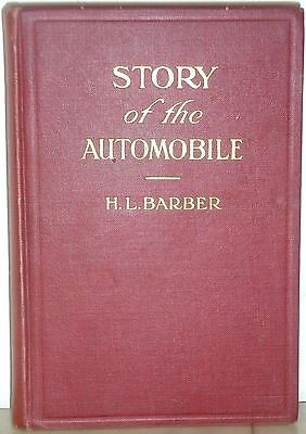1917 Story of the Automobile by H. L. Barber 1st Edition VG
