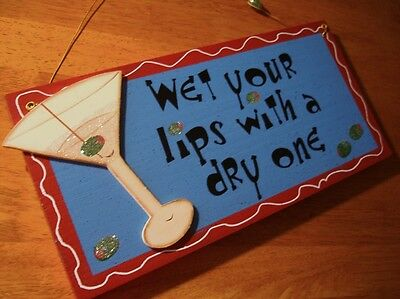 WET YOUR LIPS WITH A DRY ONE Martini Drink Glass Home Decor Bar Pub Sign NEW