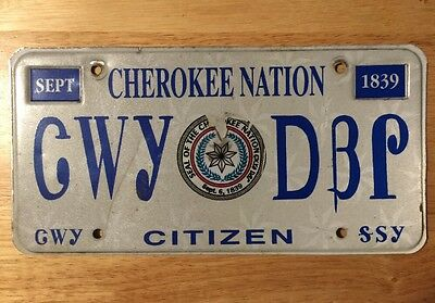 OKLAHOMA- Cherokee Nation – Citizen License Plate # GWY DBP. RARE- Must See !