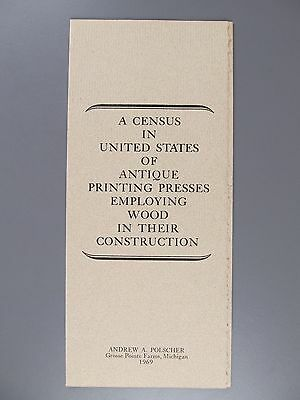 Census of Antique Printing Presses Employing Wood in Their Construction, 1969
