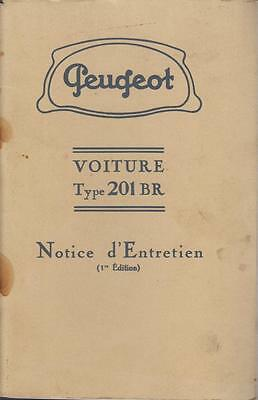 Peugeot Type 201 Br (1929-1937) Owners Maintenance Handbook (French Text)