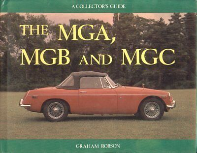 Mg Mga Mgb Mgc Coupe & Roadster ( 1955 - 1980 ) Design & Production History Book