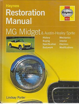 Mg Midget Mk 1 2 3 1500 & Austin Healey Mk 1 2 3 4 1958-1980 Restoration Manual