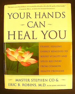 Your Hands Can Heal You : Pranic Healing Energy Remedies to Boost Vitality and S