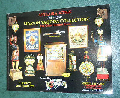 2006 Marvin Yagoda Antique Advertising Collection catalog Signs Showtime Auction