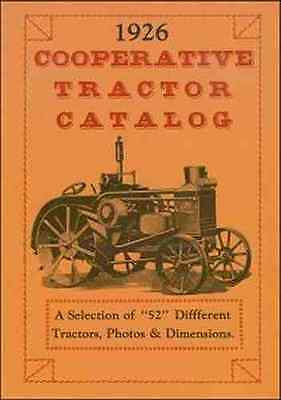 1926 Cooperative Tractor Catalog with 52 different tractors--illustrated