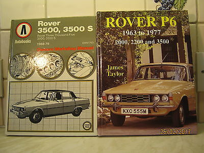 ROVER P6   1963 - 1977  by James Taylor.   1st edition. Hardback.