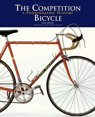 The Competition Bicycle – Book with Campagnolo, Reynolds 531,Merckx, Rene Herse
