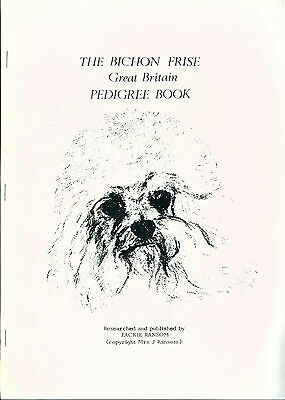 Dog Book 1985 Bichon Frise Pedigree Book UK Published by Jackie Ransom