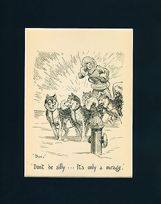 Old Dog Print 1939 Sled Dogs Husky imagining seeing a Fire Hydrant RARE