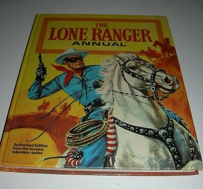 The Lone Ranger Annual Authorised Edition From Tv Series. 1976