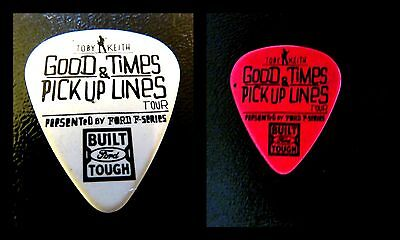 """TOBY KEITH 2 Guitar Picks  """"GOOD TIMES  PICK UP LINES""""   1 Red 1 White 2015 Tour"""
