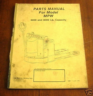 Yale Mpw Fork Lift Truck Parts Manual