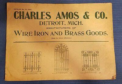 Catalog No. 10 1902 Charles Amos & Co. Architectural Wire Iron Brass ORIGINAL