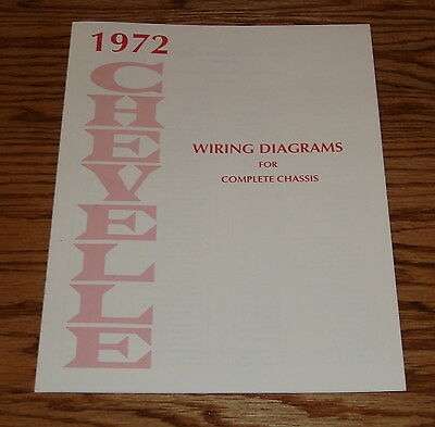 1972 Chevrolet Chevelle Wiring Diagram Manual for Complete Chassis 72 Chevy