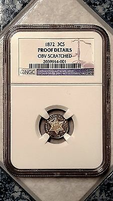 1872 3CS Three Cent Silver - NGC Proof details Obverse scratched