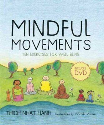 Mindful Movements Mindfulness Exercises Developed by Thich Nhat... 9781888375794
