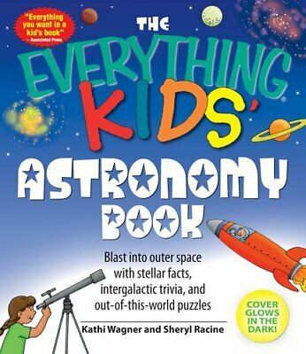 "The ""Everything"" Kids' Astronomy Book Blast into Outer Space wi... 9781598695441"
