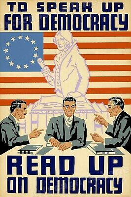 To Speak Up for Democracy - Read Up on Democracy 1930s WPA Poster - 20x30