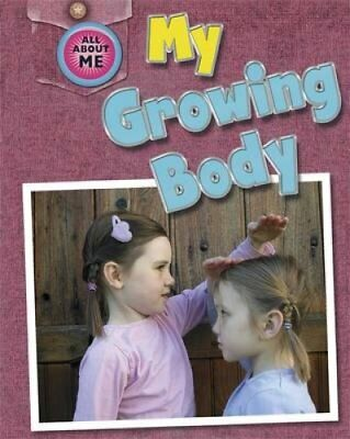 My Growing Body by Caryn Jenner 9781445129761 (Paperback, 2014)