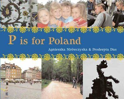 P is for Poland by Agnieszka Mrowczynska (Paperback, 2013)