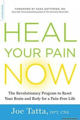 Heal Your Pain Now Joe Tatta Paperback New Book Free UK Delivery