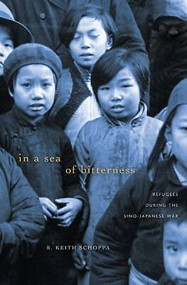 In a Sea of Bitterness R. Keith Schoppa Hardback New Book Free UK Delivery