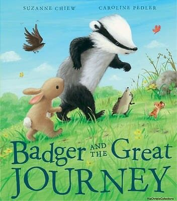 Badger and the Great Journey Suzanne Chiew Caroline Pedler Hardback New Book Fre