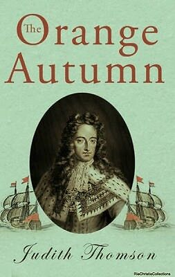The Orange Autumn Judith Thomson Paperback New Book Free UK Delivery