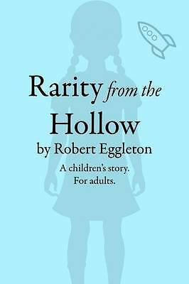 Rarity from the Hollow Robert Eggleton Paperback New Book Free UK Delivery