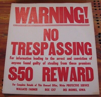 Wallaces Farmer  NO TRESPASSING $50 REWARD Cardboard Sign Cows,Corn,John Deere