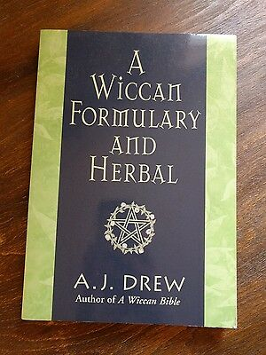 A Wiccan Formulary And Herbal *A.J. Drew* Career Press 2005
