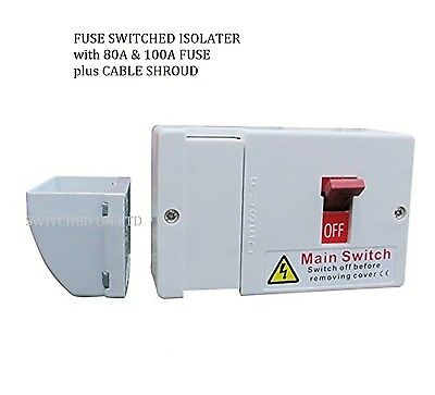 100A 80A Fused Main Isolater Switch Sub-main C/W Cable Shroud + Fuse Replace