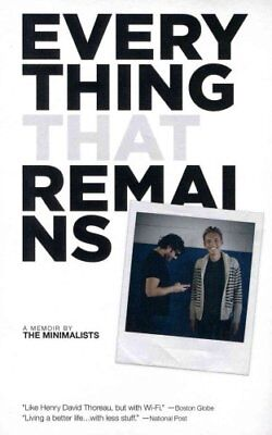 Everything That Remains A Memoir by the Minimalists 9781938793189