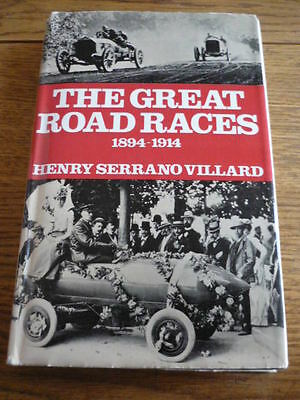 The Great Road Races 1894 To 1914 Car Racing Books
