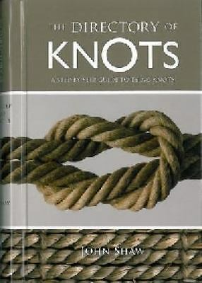The Directory of Knots: A Step-by-Step Guide to Tying Knots