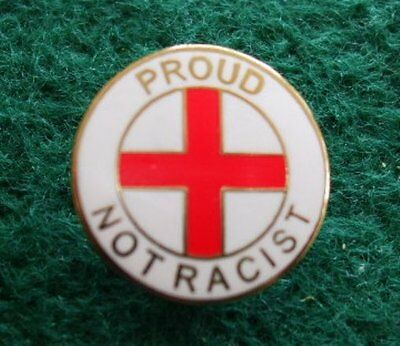 St. George's Day England Proud Not Racist Pin badge