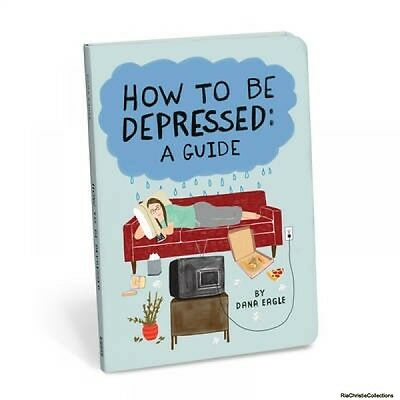 How to be Depressed Dana Eagle Knock Knock Kelly Puissegur Paperback New Book Fr