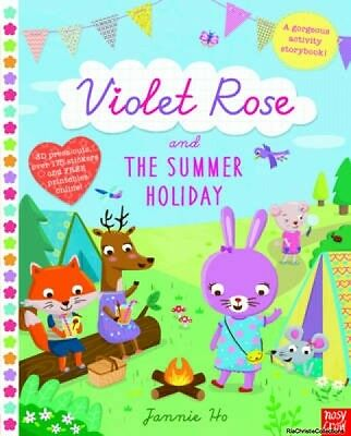 Violet Rose and the Summer Holiday Jannie Ho Paperback New Book Free UK Delivery