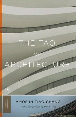 The Tao of Architecture Amos lh Tiao Chang David Wang Paperback New Book Free UK