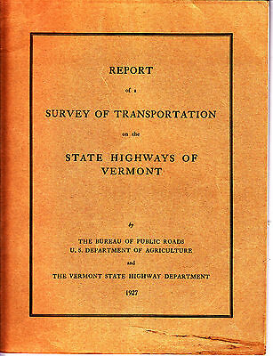 1927 Vermont State Highways / Survey of Transportation