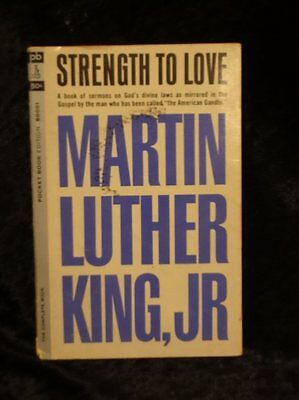 Strength To Love by Martin Luther King Jr. Pocket Book Ed. 1st Printing May 1964