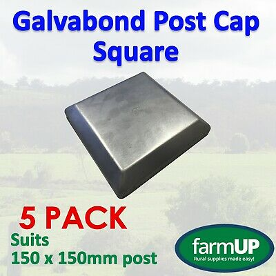 5x GALVABOND POST CAP SQUARE 150mm x 150mm Steel Fence Tube Flat Top