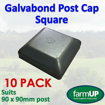 10x GALVABOND POST CAP SQUARE 90mm x 90mm - Fence Post Tube Flat Top New