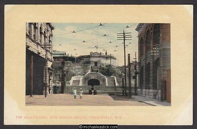 The Old Tunnel and Round House, Fremantle, W.A. published by P Falk & Co