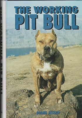Dog Book THE WORKING PIT BULL Jessup HBFE 1995 100's PHOTOS SUPERB BOOK RARE
