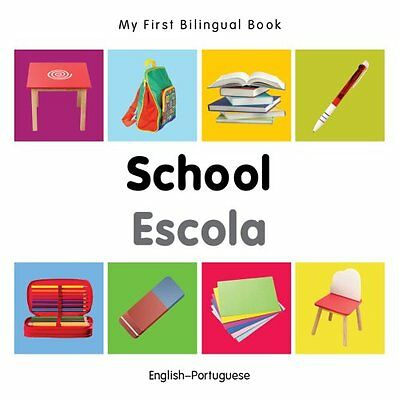 My First Bilingual Book - School by Milet 9781840598995 (Board book, 2014)
